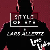 Love Looks by Style Of Eye