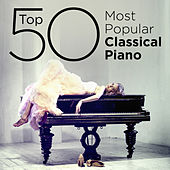 Top 50 Most Popular Classical Piano by Various Artists