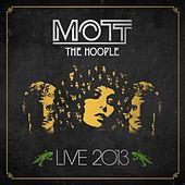 Live 2013 von Mott the Hoople