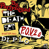 P.O.V. 2.0 [feat. Diplo] by The Death Set