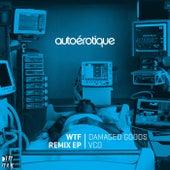 WTF Remix EP by Autoerotique