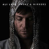 Smoke & Mirrors by Ali Love