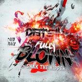 Fully Blown [feat. Snak The Ripper] by Datsik