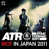Riot In Japan 2011 by Atari Teenage Riot