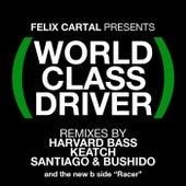 World Class Driver de Felix Cartal