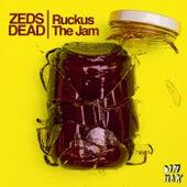 Ruckus The Jam von Zeds Dead