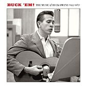 Buck 'Em: The Music Of Buck Owens by Various Artists