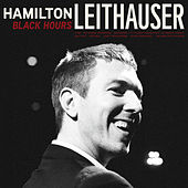 Black Hours by Hamilton Leithauser