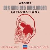 Wagner: Der Ring des Nibelungen – Explorations by Peter Bassett