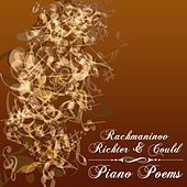 Piano Poems: Rachmaninov, Richter & Gould by Various Artists