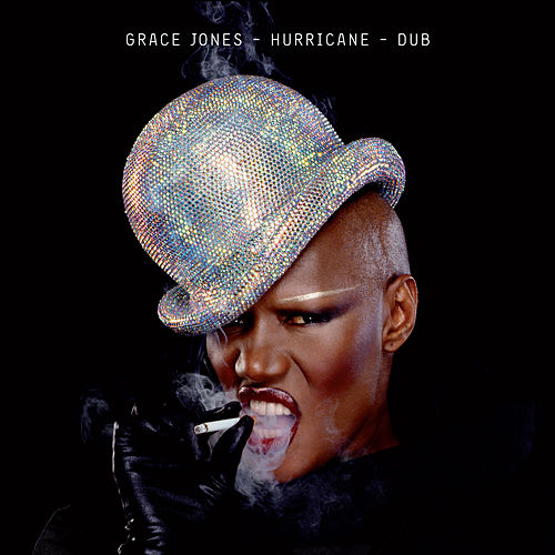 Hurricane / Dub by Grace Jones