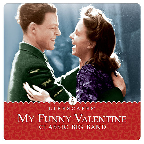 My Funny Valentine Classic Big Band By Steve Wingfield