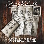 My Family Name by Hailey Verhaalen