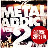 Metal Addict, Vol. 2 (By Une Dose 2 Metal) de Various Artists