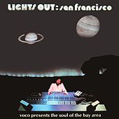Lights Out: San Francisco (Voco Presents the Soul of the Bay Area) de Various Artists