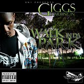 Walk in da Park van Giggs