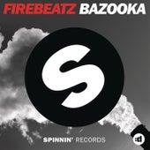 Bazooka by Firebeatz
