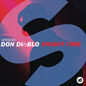 Knight Time by Don Diablo