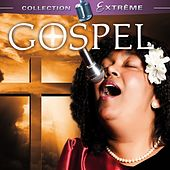 Gospel (Collection Extreme) de Various Artists