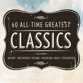 60 All Time Greatest Classics by Various Artists