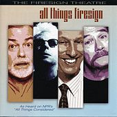 All Things Firesign de Firesign Theatre