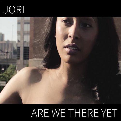 Are We There Yet by Jori
