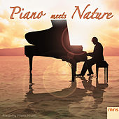 Piano Meets Nature by Relaxing Piano Music