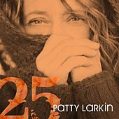 25 by Patty Larkin