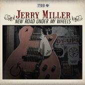 New Road Under My Wheels de Jerry Miller