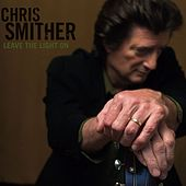 Leave The Light On de Chris Smither