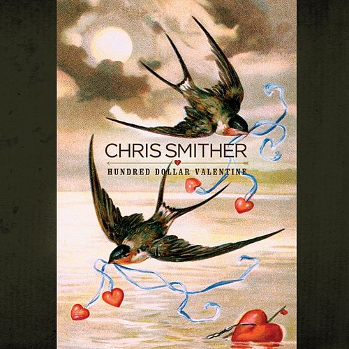 Hundred Dollar Valentine by Chris Smither