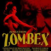 Songs From Zombex by Various Artists