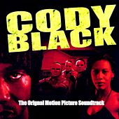 Cody Black :The Original Motion Picture Soundtrack by Various Artists