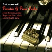 Arensky: Pianotrio & Piano Works by Various Artists