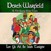 Let Ye All Be Irish Tonight von Derek Warfield