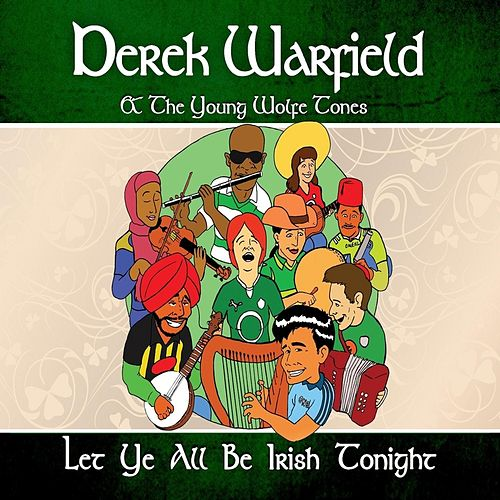 Let Ye All Be Irish Tonight by Derek Warfield