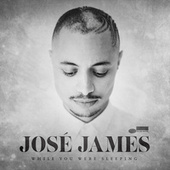 While You Were Sleeping von Jose James
