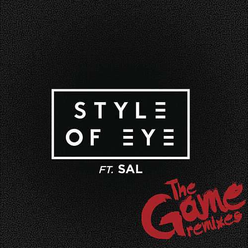 The Game (Remixes) by Style Of Eye