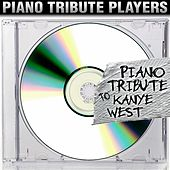 Piano Tribute to Kanye West by Piano Tribute Players