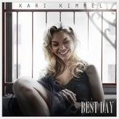 Best Day by Kari Kimmel