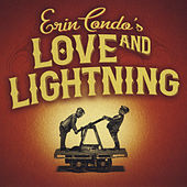 Love and Lightning by Erin Condo