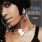 Incredible - EP von Trina