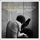 Berceuses pour Philou by Various Artists