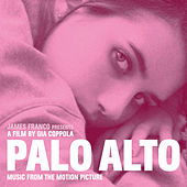 Palo Alto (Music from the Motion Picture) von Various Artists
