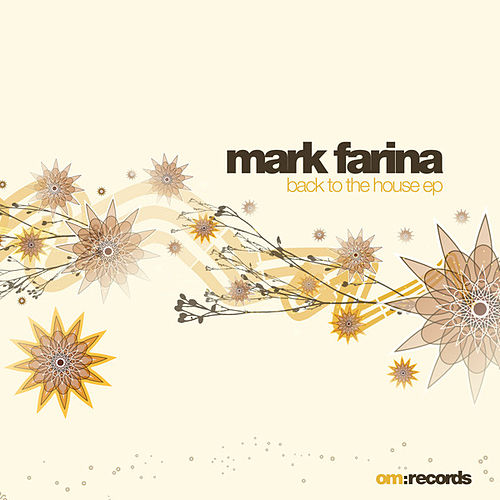 Back to the House by Mark Farina