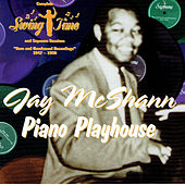 Piano Playhouse by Jay McShann