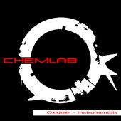 Oxidizer - Instrumentals by Chemlab