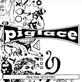 New York 12/13/1991 by Pigface