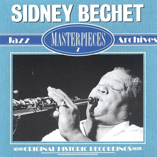 Masterpieces by Sidney Bechet