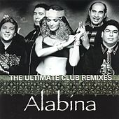 The Ultimate Club Remixes by Alabina